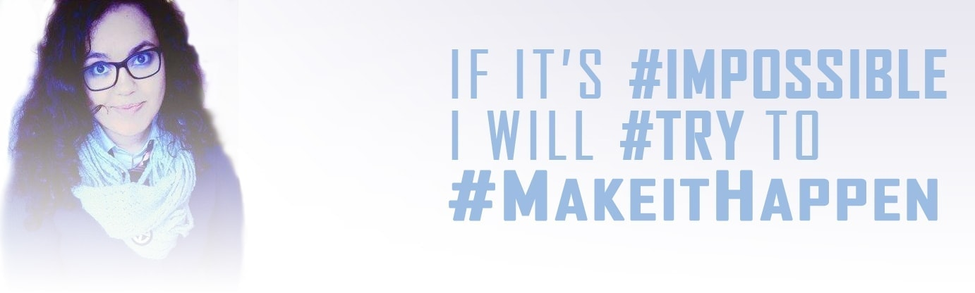 Maria Cristina motto: if it's impossible I'll try to make it happen
